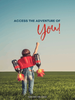 Access the Adventure of You