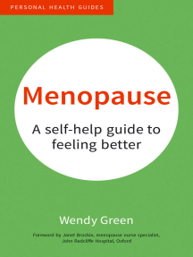 Menopause: A Self-Help Guide to Feeling Better