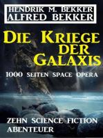 Die Kriege der Galaxis