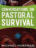 Conversations on Pastoral Survival