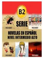 B2 Bundle - Spanish Novels for Upper-Intermediates
