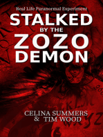 Stalked by the Zozo Demon, Real Life Paranormal Experiment