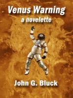 Venus Warning a Novelette