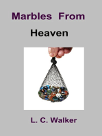 Marbles From Heaven