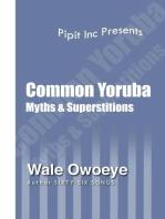 Common Yoruba Myths & Superstitions