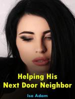 Helping His Next Door Neighbor