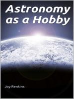 Astronomy as a Hobby