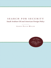 Search for Security: Saudi Arabian Oil and American Foreign Policy