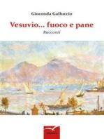 Vesuvio... fuoco e pane