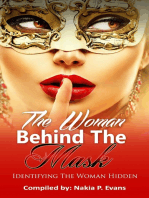The Woman Behind the Mask
