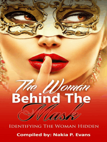 The Woman Behind the Mask: Identifying the Woman Hidden