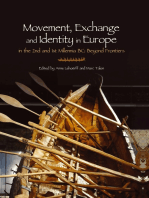 Movement, Exchange and Identity in Europe in the 2nd and 1st Millennia BC