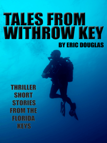 Tales from Withrow Key: Thriller Short Stories from the Florida Keys