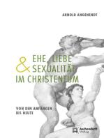 Ehe, Liebe und Sexualität im Christentum