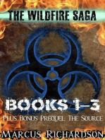 The Wildfire Saga