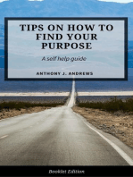Tips on How to Find Your Purpose