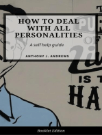 How to Deal With All Personalities