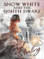 Snow White and the Eighth Dwarf: Enchanted, #1