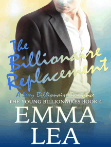 The Billionaire Replacement: The Young Billionaires, #4