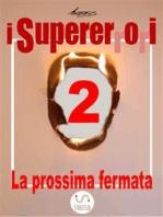 I Supererrori - Secondo episodio