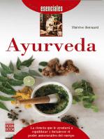 Ayurveda: La ciencia que le ayudará a equilibrar y fortalecer el poder autocurativo del cuerpo