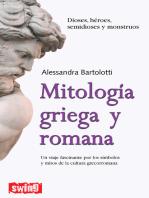 Mitología griega y romana: Un viaje fascinante por los símbolos y mitos de la cultura grecorromana