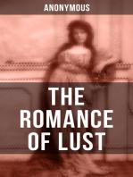 THE ROMANCE OF LUST: A Victorian Erotica & Pornographic Classic in 4 Volumes