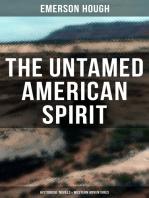 THE UNTAMED AMERICAN SPIRIT