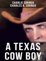 A TEXAS COW BOY