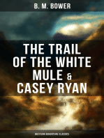 The Trail of the White Mule & Casey Ryan (Western Adventure Classics)