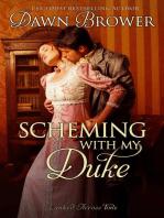 Scheming with My Duke