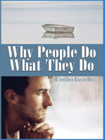 Why People Do What They Do