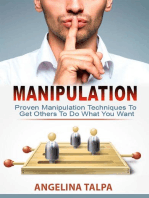 Proven Manipulation Techniques To Get Others To Do What You Want (NLP, Mind Control and Persuasion)