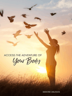 Access the Adventure of Your Body