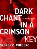 Dark Chant in a Crimson Key
