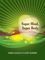 Super Mind, Super Body