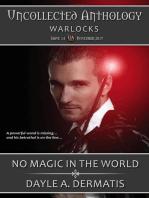No Magic in the World