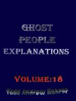 Ghost People Explanations Volume