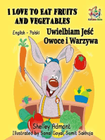 I Love to Eat Fruits and Vegetables Uwielbiam Jeść Owoce i Warzywa (English Polish Bilingual)