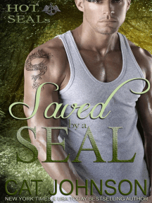 Saved by a SEAL: Hot SEALs, #2