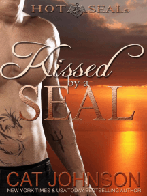 Kissed by a SEAL: Hot SEALs, #4