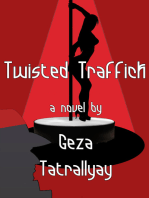 Twisted Traffick