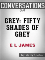 Grey: Fifty Shades of Grey as Told by Christian by E L James | Conversation Starters