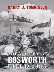 Treachery at Bosworth Field 1485