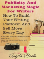 Publicity And Marketing Magic For Writers
