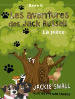 Les aventures des Jack Russell (Livre 5)
