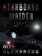 Starboard Maiden