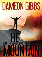 He that stands on the Mountain
