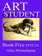 Art Student Book Five 1972-74