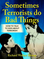 Sometimes Terrorists do Bad Things